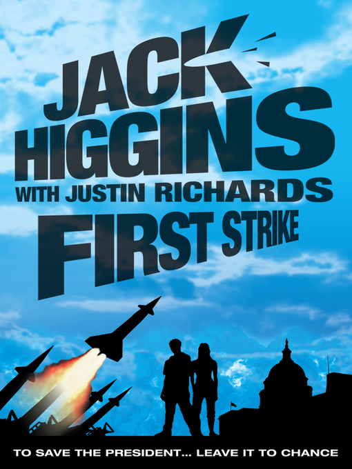 Title details for First Strike by Jack Higgins - Available