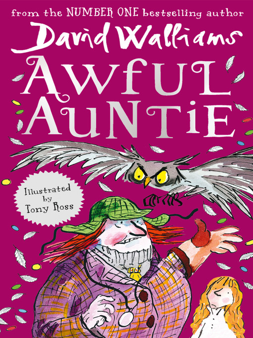 Title details for Awful Auntie by David Walliams - Available