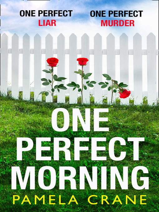 Title details for One Perfect Morning by Pamela Crane - Wait list
