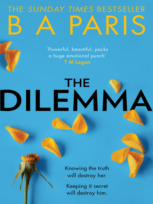 Title details for The Dilemma by B A Paris - Available