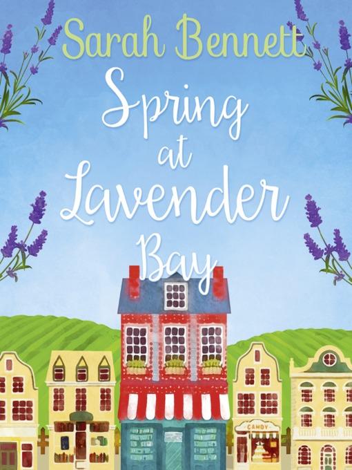 Title details for Spring at Lavender Bay by Sarah Bennett - Wait list