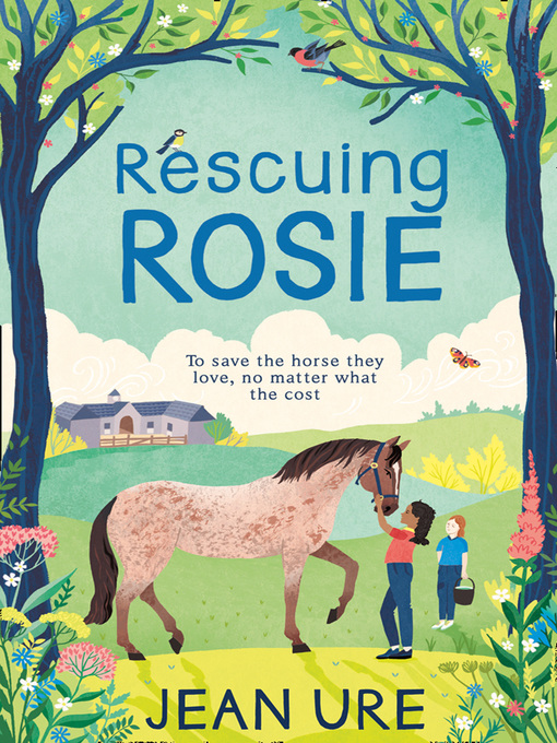 Title details for Rescuing Rosie by Jean Ure - Available