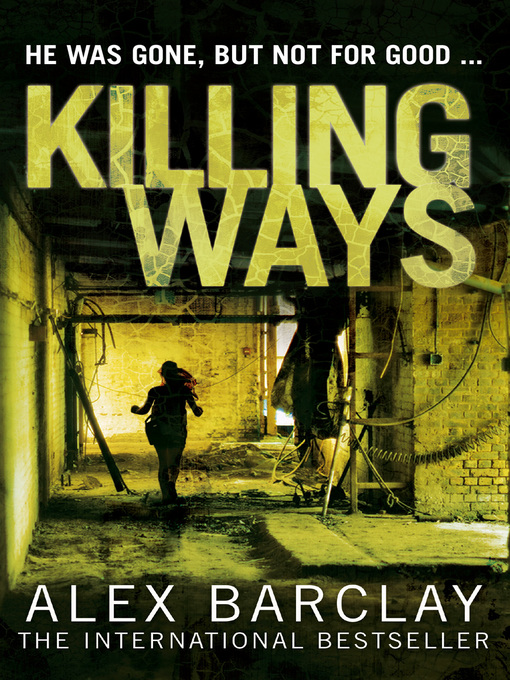 Title details for Killing Ways by Alex Barclay - Available