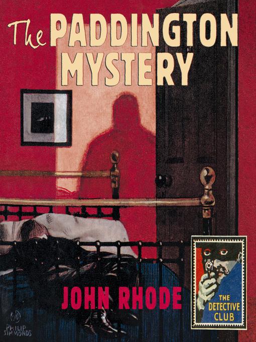 Title details for The Paddington Mystery by John Rhode - Wait list