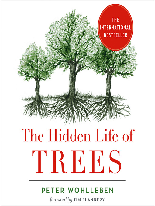 Title details for The Hidden Life of Trees by Peter Wohlleben - Wait list