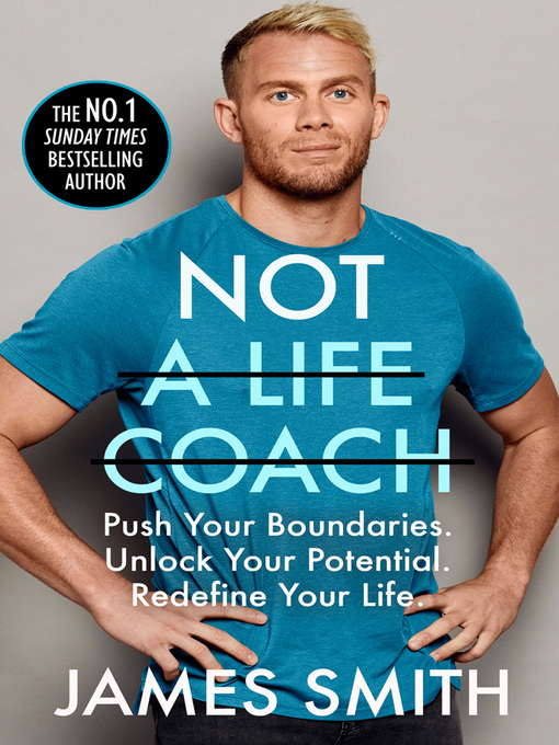 Title details for Not a Life Coach by James Smith - Wait list