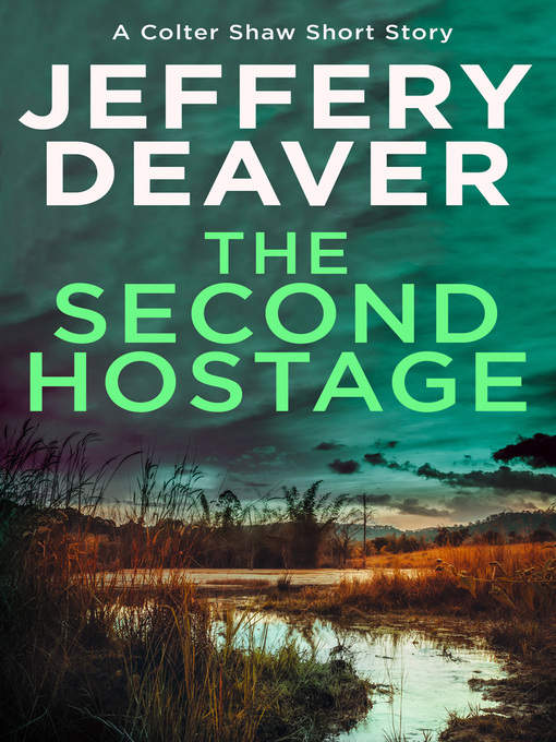 Title details for The Second Hostage by Jeffery Deaver - Wait list