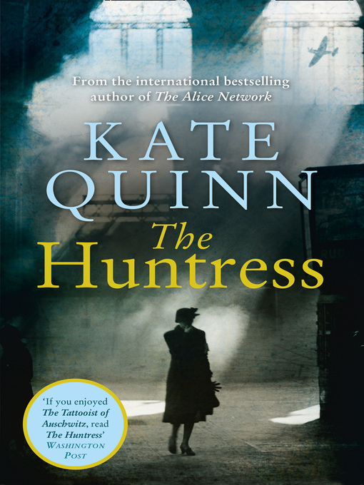 Title details for The Huntress by Kate Quinn - Wait list