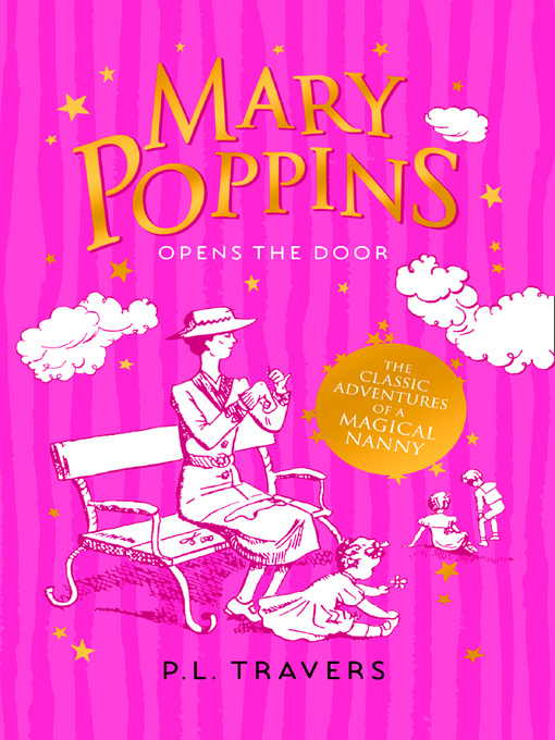 Title details for Mary Poppins Opens the Door by P. L. Travers - Available