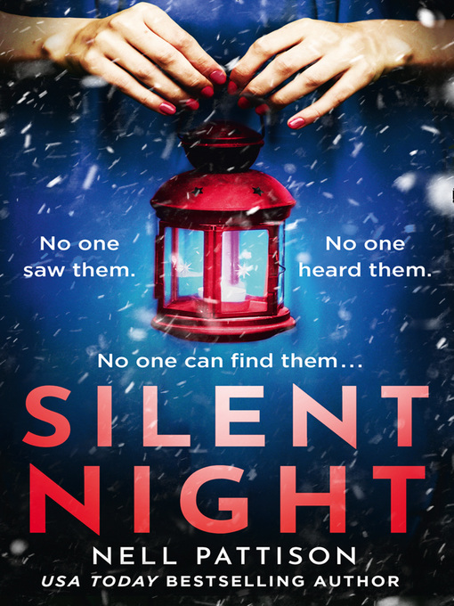 Title details for Silent Night by Nell Pattison - Wait list