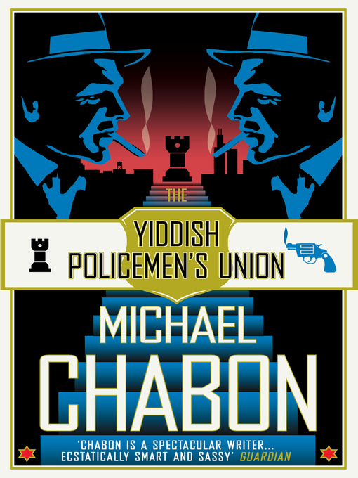 Title details for The Yiddish Policemen's Union by Michael Chabon - Available