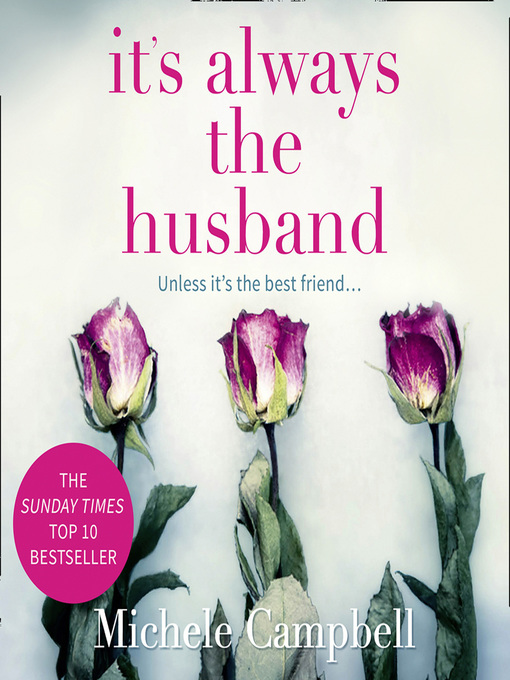 Title details for It's Always the Husband by Michele Campbell - Wait list