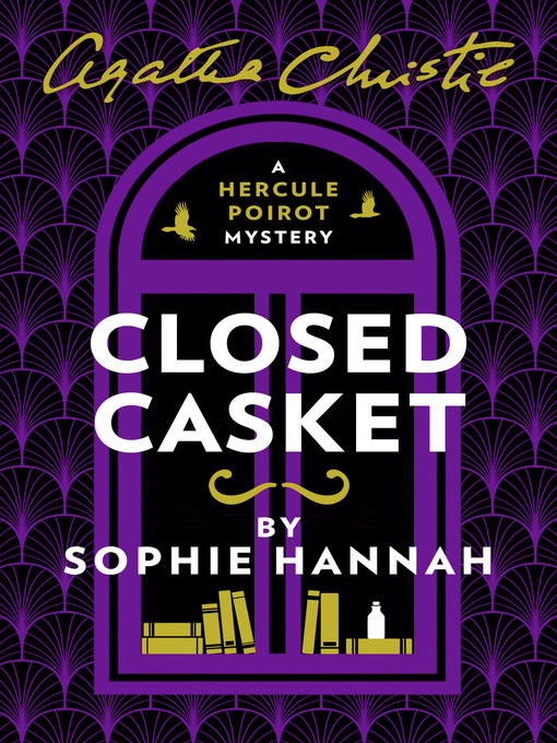 Title details for Closed Casket by Sophie Hannah - Available