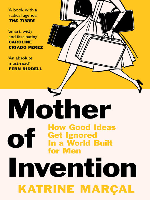 Title details for Mother of Invention by Katrine Marçal - Available