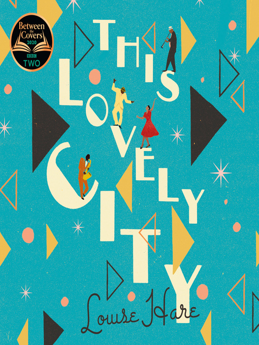 Title details for This Lovely City by Louise Hare - Wait list