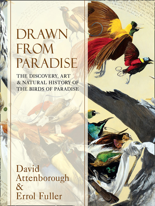 Title details for Drawn From Paradise by Sir David Attenborough - Available