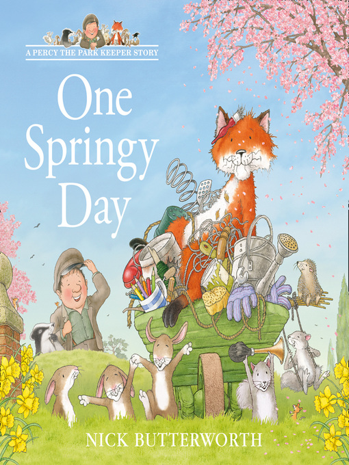 Title details for One Springy Day by Nick Butterworth - Available