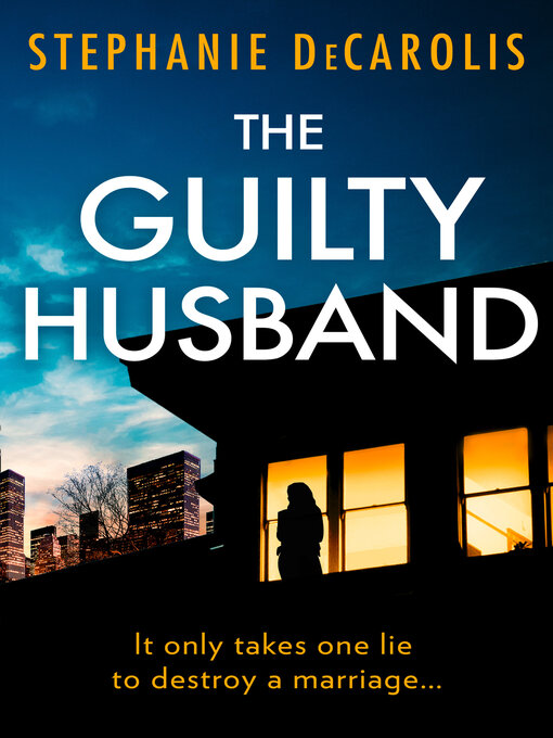 Title details for The Guilty Husband by Stephanie DeCarolis - Wait list