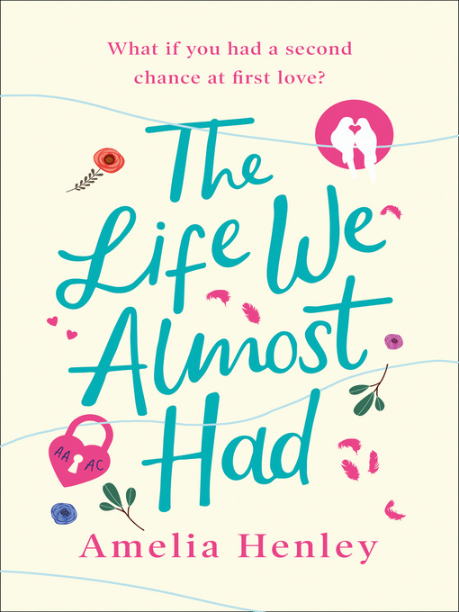 Title details for The Life We Almost Had by Amelia Henley - Available