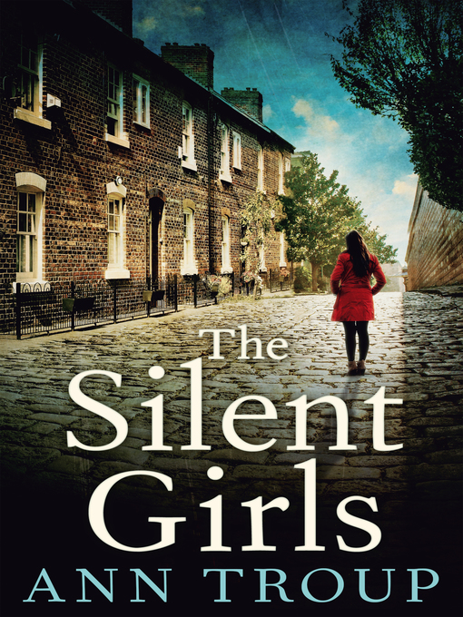 Title details for The Silent Girls by Ann Troup - Available