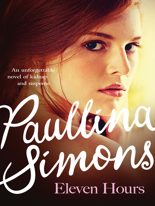 Title details for Eleven Hours by Paullina Simons - Available