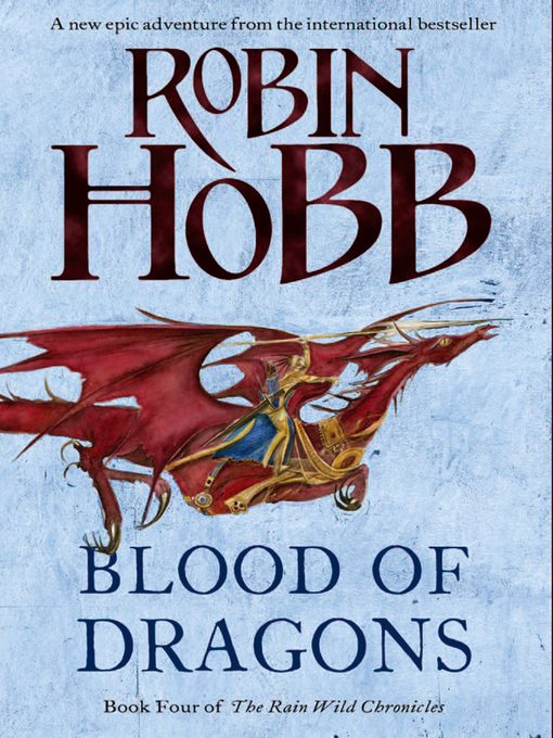 Title details for Blood of Dragons by Robin Hobb - Available
