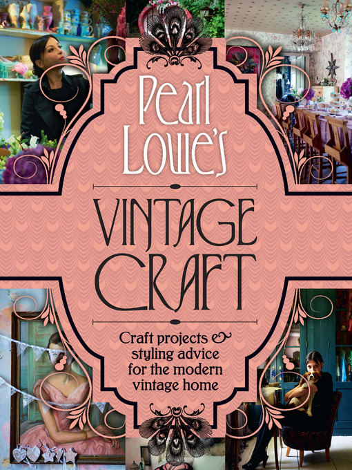 Title details for Pearl Lowe's Vintage Craft by Pearl Lowe - Available