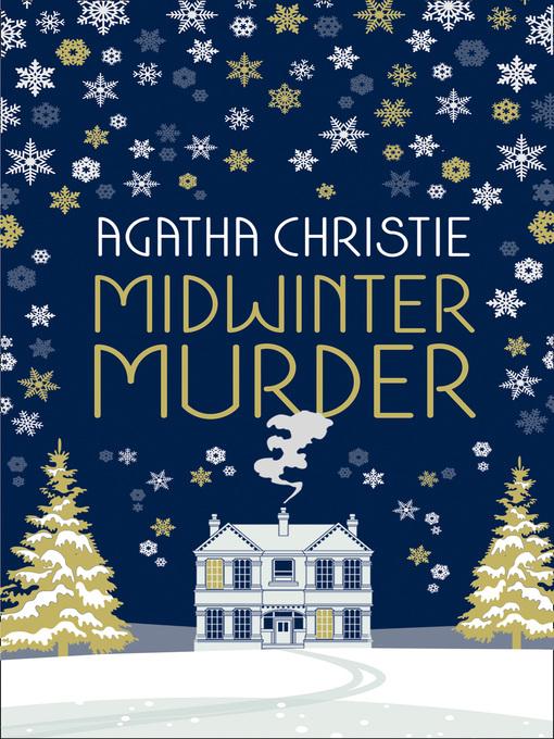 Title details for Midwinter Murder by Agatha Christie - Wait list