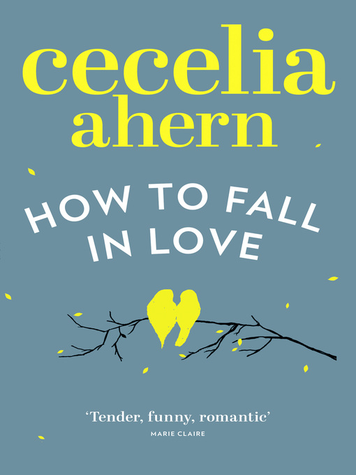 Title details for How to Fall in Love by Cecelia Ahern - Available