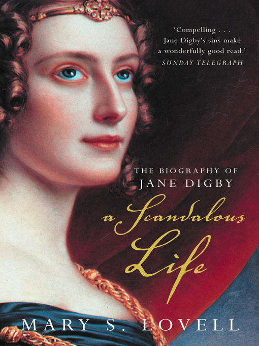 Title details for A Scandalous Life by Mary S. Lovell - Available