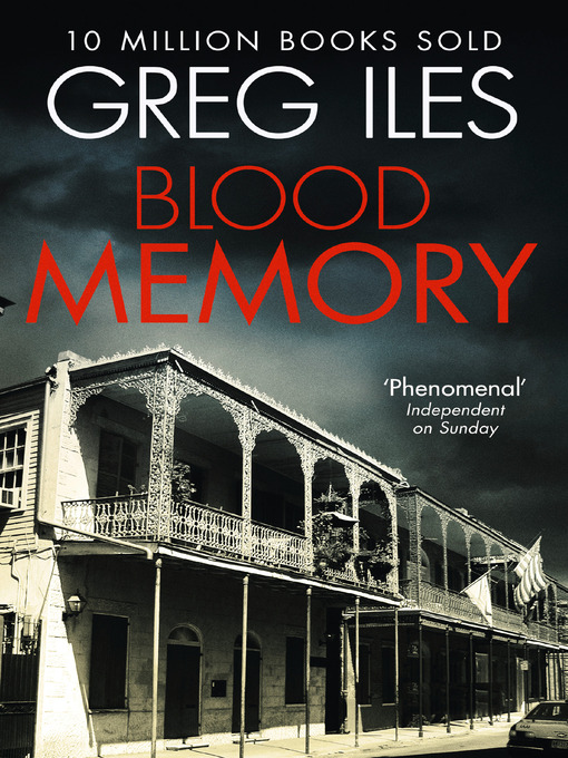 Title details for Blood Memory by Greg Iles - Available