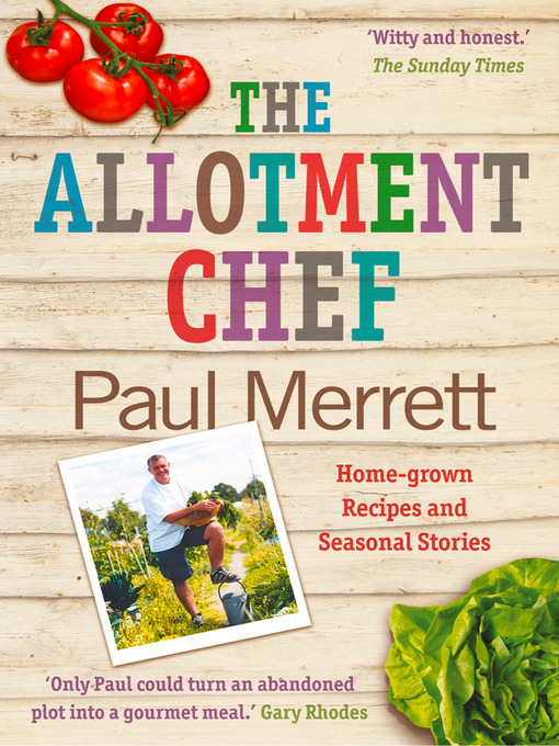Title details for The Allotment Chef by Paul Merrett - Available