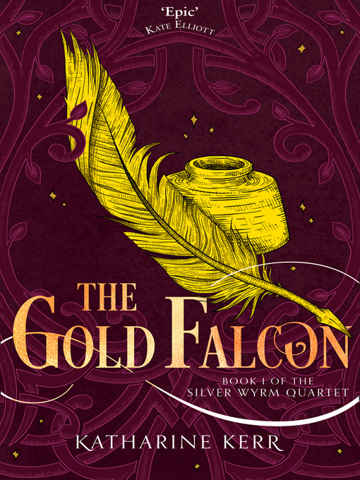 Title details for The Gold Falcon by Katharine Kerr - Available