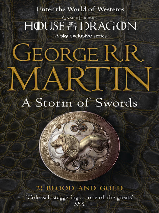 Title details for A Storm of Swords: Blood and Gold, Part 2 by George R.R. Martin - Available