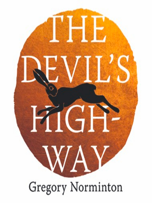 Title details for The Devil's Highway by Gregory Norminton - Available