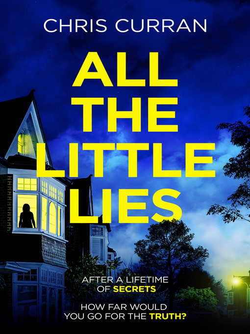 Title details for All the Little Lies by Chris Curran - Available