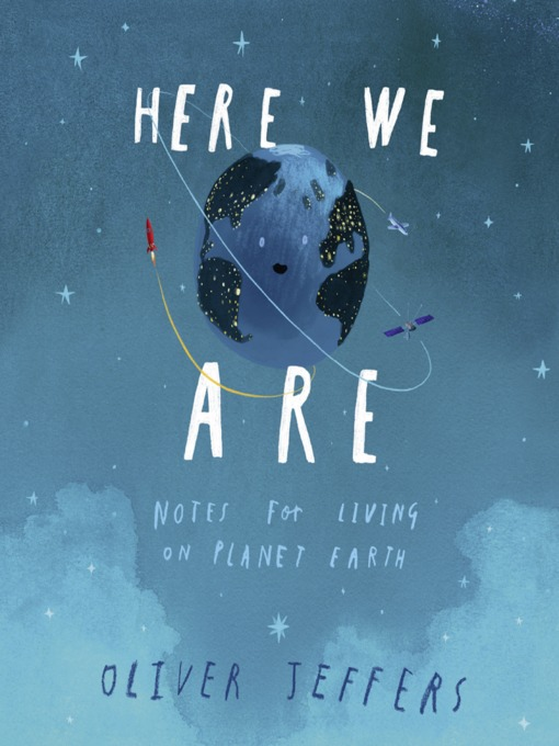 Title details for Here We Are by Oliver Jeffers - Wait list