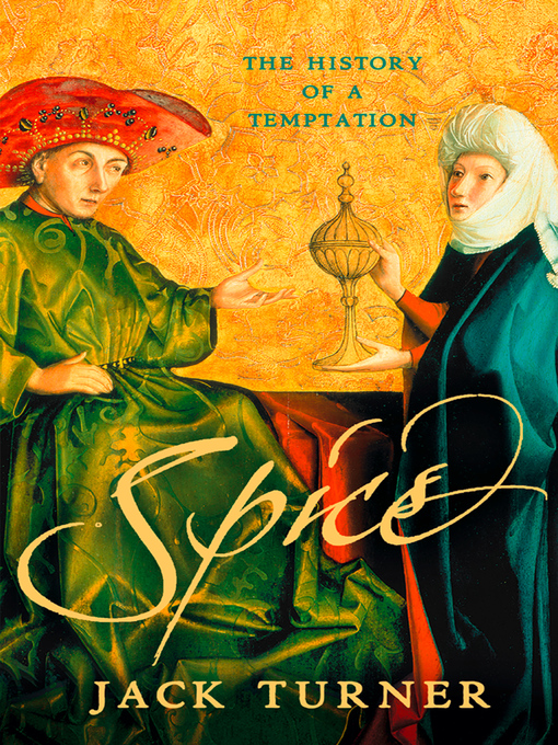 spice by jack turner thesis Summary and reviews of spice by jack turner, plus links to a book excerpt from spice and author biography of jack turner.