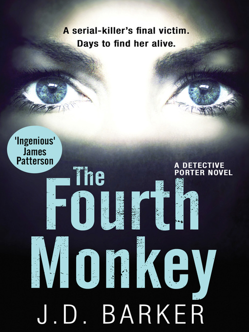 Title details for The Fourth Monkey by J.D. Barker - Available