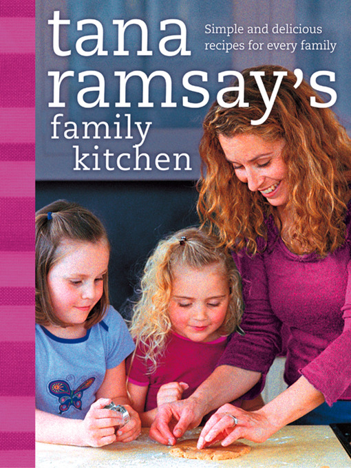 Title details for Tana Ramsay's Family Kitchen by Tana Ramsay - Wait list