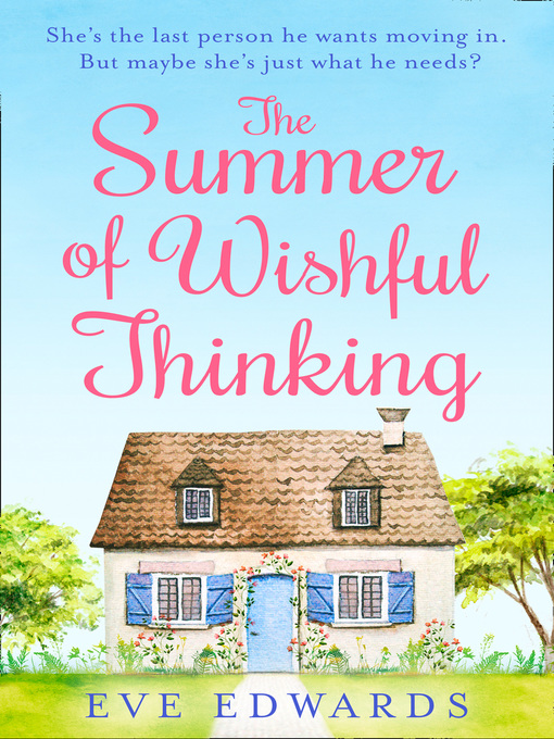 Title details for The Summer of Wishful Thinking by Eve Edwards - Wait list