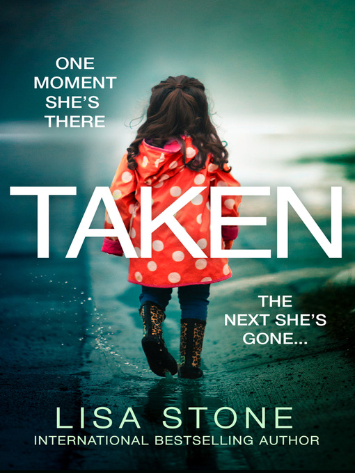 Title details for Taken by Lisa Stone - Available