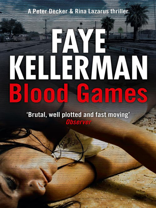 Title details for Blood Games by Faye Kellerman - Available