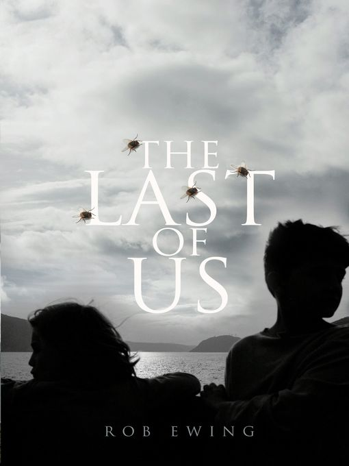 Title details for The Last of Us by Rob Ewing - Available