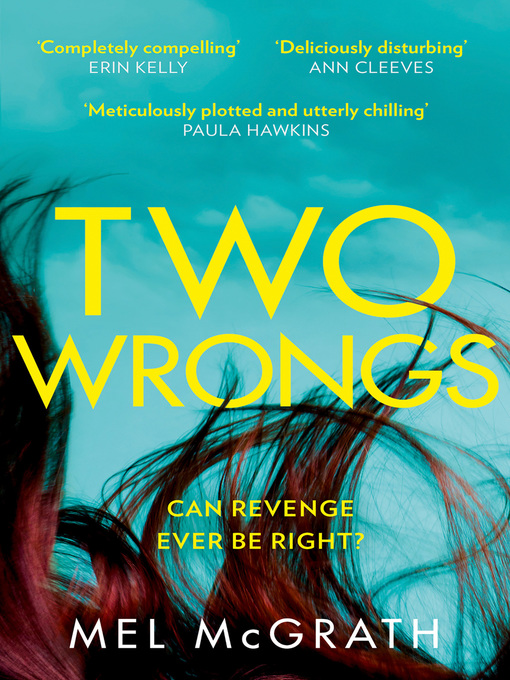 Title details for Two Wrongs by Mel McGrath - Available