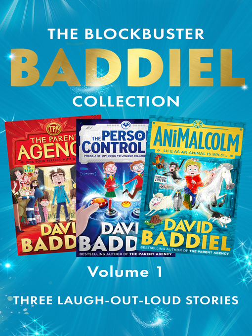 Title details for The Blockbuster Baddiel Collection: The Parent Agency; The Person Controller; AniMalcolm by David Baddiel - Available