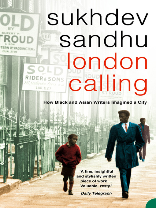 Title details for London Calling by Sukhdev Sandhu - Available
