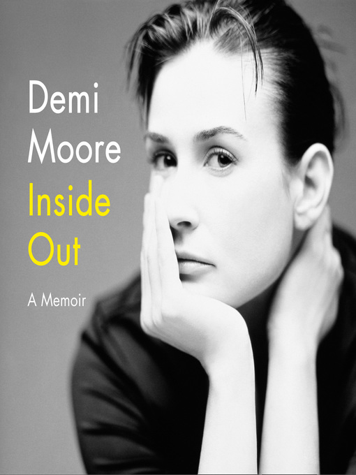 Title details for Inside Out by Demi Moore - Available