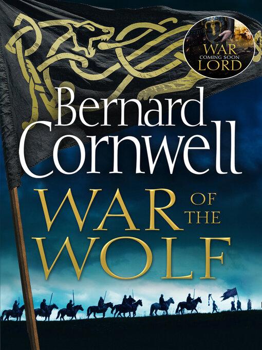 Title details for War of the Wolf by Bernard Cornwell - Wait list