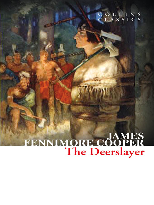 the deerslayer view of the native Essay the deerslayer: view of the native americans james fenimore cooper was born on september 15, 1789 in burlington, new jersey he was the son of william and elizabeth (fenimore) cooper, the twelfth of thirteen children (long, p 9).